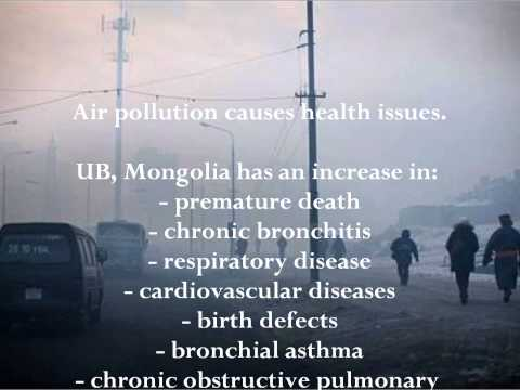 Ulaanbaatar (UB) Mongolia: Air Pollution & Human Health Impacts