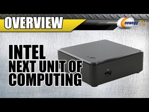 Newegg TV: Intel Next Unit of Computing (NUC) Overview