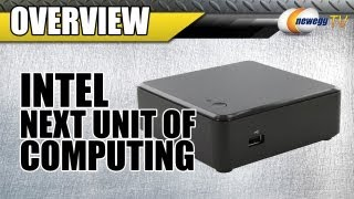 Newegg TV_ Intel Next Unit of Computing (NUC) Overview