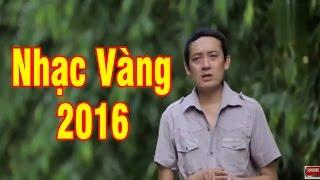 Những Bài Hát Nhạc Vàng Hay Nhất 2016 của Danh Hài Chiến Thắng