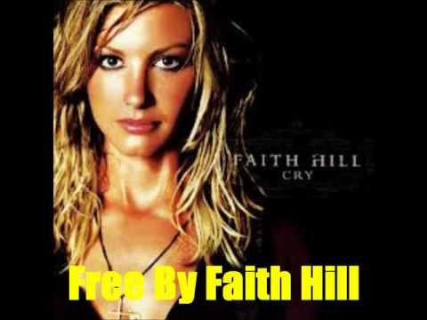 Faith Hill - Free