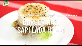 Resep Royco - Burger Nasi Sapi Lada Hitam