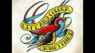 City and Colour - In The Water, I Am Beautiful
