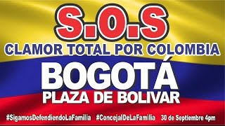 S.O.S CLAMOR TOTAL POR COLOMBIA