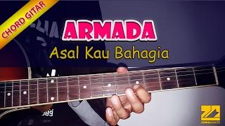 ARMADA - Asal Kau Bahagia | Tutorial Chord Gitar (VERSI ASLI)