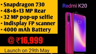 Redmi K20 Official Look| Price & Launch date in India| Specification & Camera of Redmi K20.
