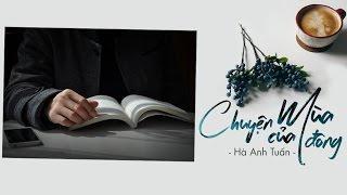 Lyrics || Chuyện Của Mùa Đông - Hà Anh Tuấn