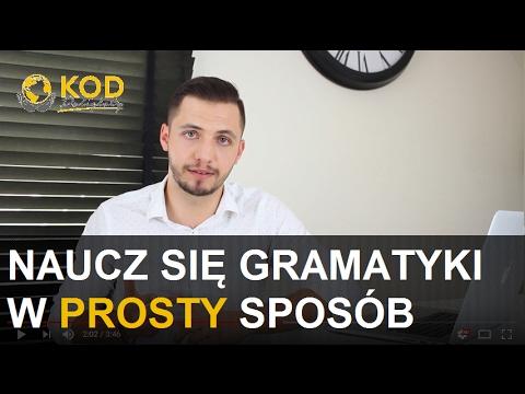 Jak Nauczyć Się Gramatyki Języka Obcego W łatwy Sposób