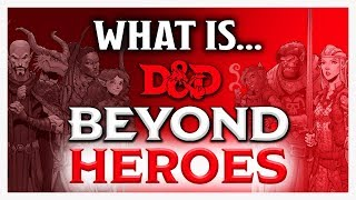What is Beyond Heroes? | D&D Beyond