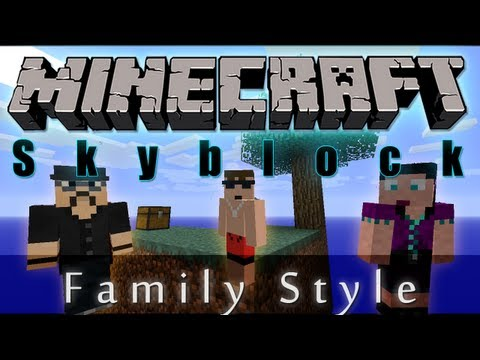 "Skyblock 01 Family Style!! ""summer fun series"""