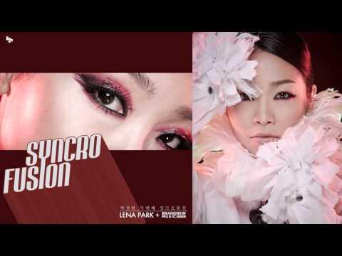 박정현(lena Park) - 잠깐 만나 (feat. 한해 Of Phantom   No String Attached)  2014.10.21 Syncrofusion2 video