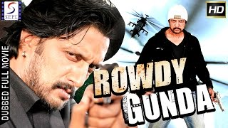 Rowdy Gunda - Dubbed Hindi Movies 2017 Full Movie HD - Sudeep, Mamta Mohandas, Kishore