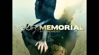 Watch Your Memorial Not Fallen video