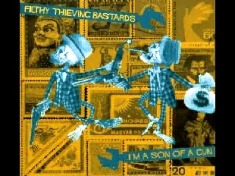 Filthy Thieving Bastards - Dumb Dead Goats