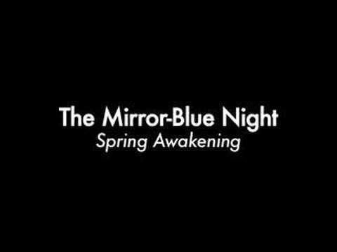 The Mirror-Blue Night - Spring Awakening