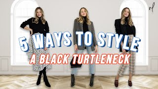 How To Style A Black Turtleneck | Everyday Outfit Ideas