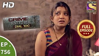 Crime Patrol Dial 100 - Ep 756 - Full Episode - 16th  April, 2018