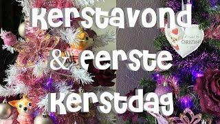 Kerst Avond en Eerste Kerstdag met mijn Ouders en Zusje Deel 1 Vlog#25