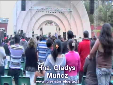 Gladys Muñoz www.iglesiatorrefuerte.cl