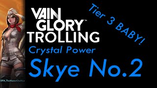 VainGlory Trolling ~ Crystal Carry Skye No. 2 (TIER 3)