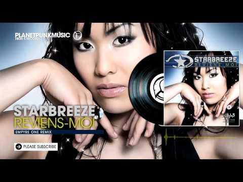 Reviens-Moi (Empyre One Remix Edit) - Starbreeze | …
