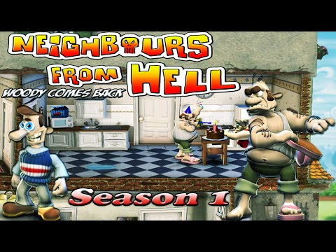 Neighbours From Hell Woody Comes Back - Season 1 [100% walkthrough]