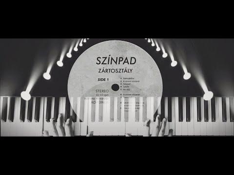 Zártosztály - Színpad (Hivatalos videoklip / Official Music Video)