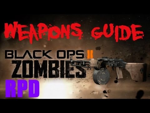 BO2 Zombies RPD / Relativistic Punishment Device Weapons Guide
