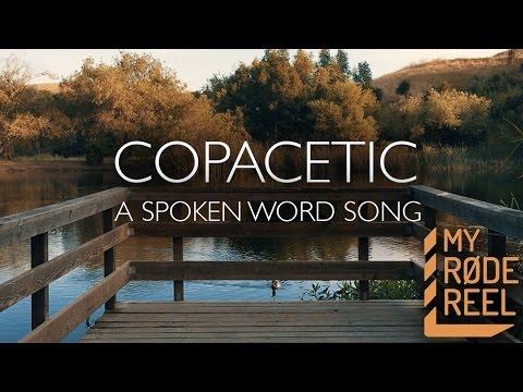 Copacetic - A Spoken Word Song (My Rode Reel 2016)
