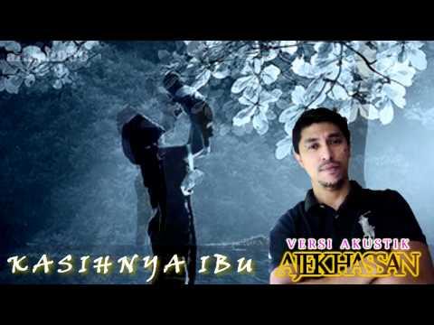 Kasihnya Ibu~(acoustic Cover By Ajek Hassan) video