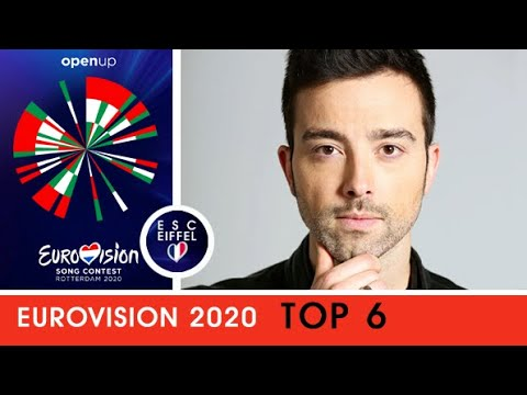 EUROVISION 2020 | TOP 6 (+Italy)