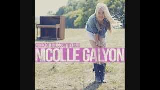 Watch Nicolle Galyon Child Of The Country Sun feat Tony Lucca video