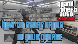 GTA V Online: How To Store TANKS in Your Garage (Tutorial)