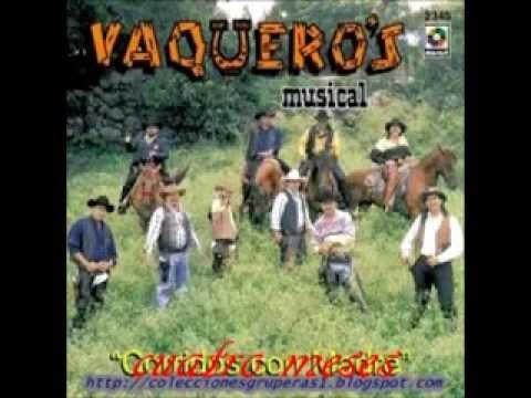 Vaqueros Musical   Cuatro Meses