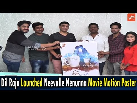 Dil Raju Launched Neevalle Nenunna Movie Motion Poster | Tollywood News | YOYO TV Channel