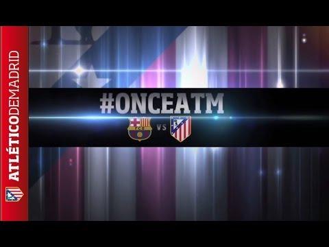 Champions League. Once del Atlético de Madrid para visitar al F.C. Barcelona #onceATM