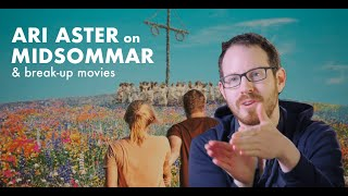 Director Ari Aster on MIDSOMMAR and Breakup Movies