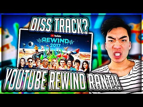2017 YouTube Rewind Rant! (Diss Track?)