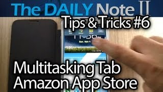 Samsung Galaxy Note 2 Tips & Tricks (Episode 6_ Move Multitasking Tab, Amazon App Store)