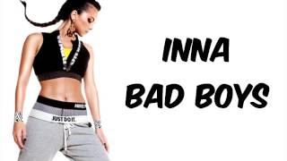 INNA   Bad Boys   Lyrics