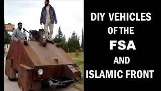 Syrian Civil War - Homemade Tanks And Armored Cars