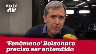 'Fenômeno' eleitoral Bolsonaro precisa ser entendido   Marco Antonio Villa