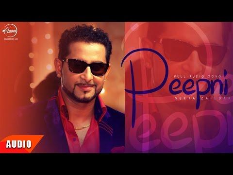 Peepni ( Full Audio Song ) | Geeta Zaildar | Punjabi Audio Songs | Speed Records