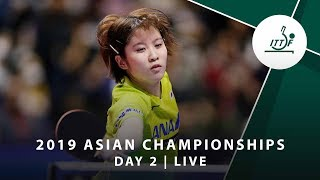 2019 ITTF-ATTU Asian Championships | DAY 2 - LIVE