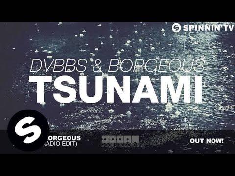 DVBBS & Borgeous - Tsunami (Radio Edit)