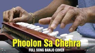 Phoolon Sa Chehra Tera Banjo Cover | Full Song | Bollywood Instrumental By Music Retouch