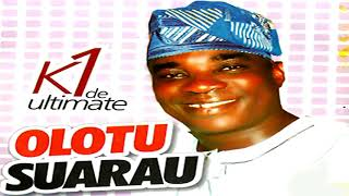 K1 De Ultimate - Olotu Suarau - 2019 Yoruba Fuji Music  New Release this week