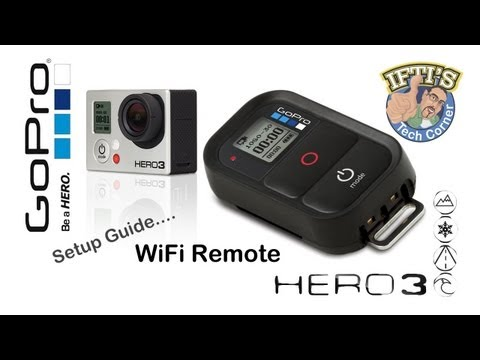 GoPro Hero 3 : WiFi Remote - Setup & Review