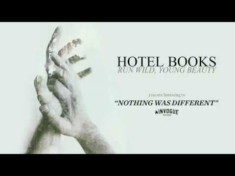 Hotel Books - Nothing Was Different