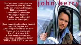 Watch John Berry When Love Dies video